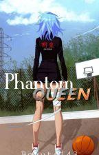 •{The Phantom Queen}• by bokuto143