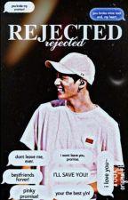 Rejected • Jungkook FF by pinkpeachu