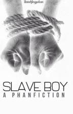 **Editing** Slave Boy (Phan)  by twinklingphan