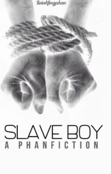 **Editing** Slave Boy (Phan)