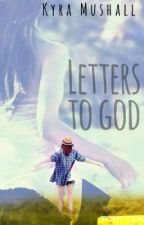 Letters to God by Mystic_Dreams