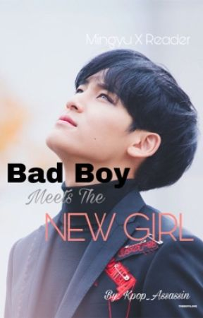 Bad Boy Meets The New Girl by kpop_assassin