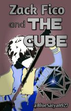Zack Fico and The Cube by BlueSaiyan927