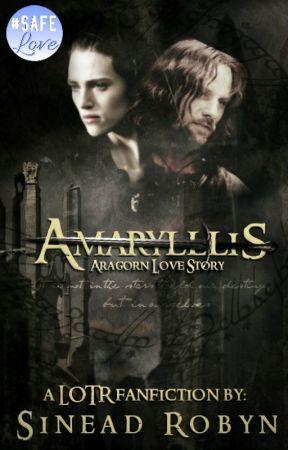 Amaryllis (Aragorn Love Story) by SineadRobyn