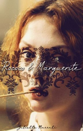 Rococo & Marguerite by iwriteyourname