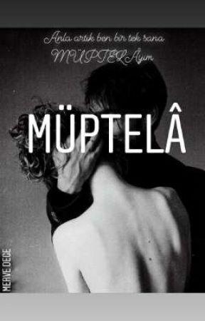 Müptelâ  by miladerim_mrv