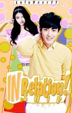 Status:In A Relationship[EXO FANFIC] by LuluDeer77