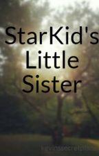 StarKid's Little Sister by kevinssecretplace