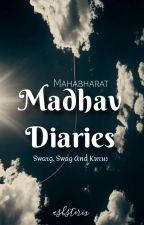 Madhav Diaries // Mahabharata by frenchtower