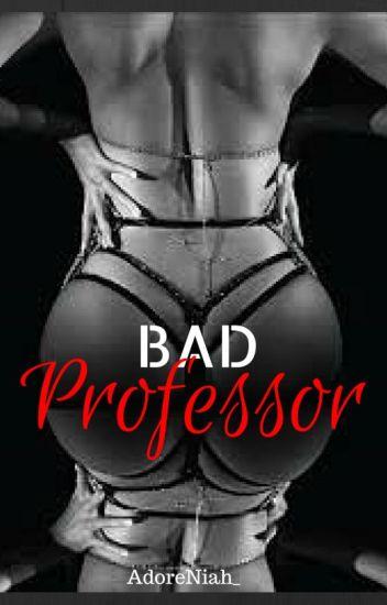 Bad Professor**'' : 2014