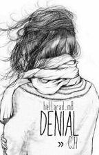denial » c.h by conerhumbug