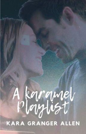 A Karamel Playlist by KaraGrangerAllen