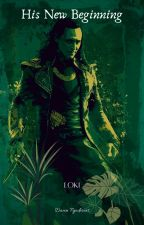 His New Beginning [MCU Loki] by Dawning_Despair