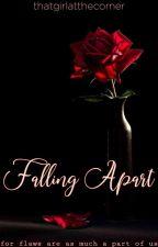 ©Falling Apart by thatgirlatthecorner