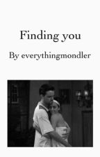 Finding you by everythingmondler
