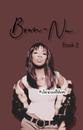 Bran-Nu: Book 2  by storieswithhan