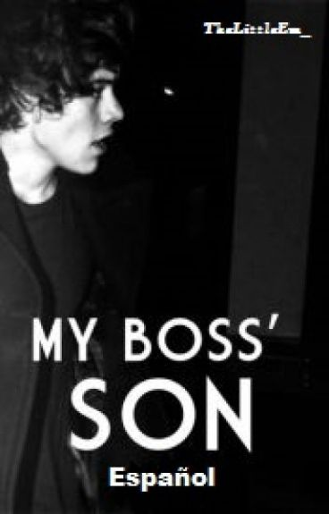 My Boss' Son (Harry Styles)(Español)