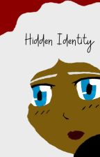 Hidden Identity (Book Two) by JennicaCrein