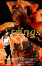 Strings Between US [EDITING] by miszywitch