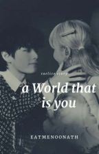a World That is You | Taelice by Eatmenoonath