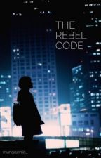 The Rebel Code by mungojerrie_