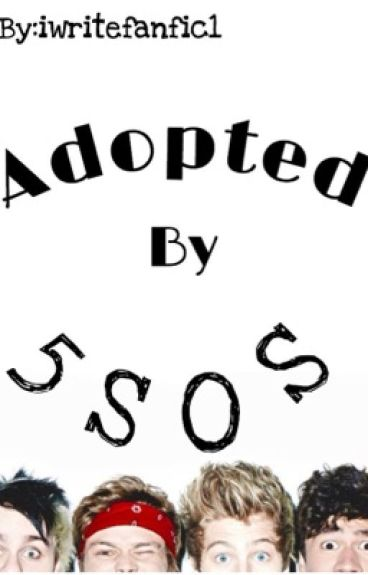 Adopted By 5SoS?