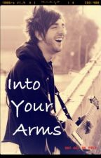 Into Your Arms (An All Time Low Fan Fiction) by RileysAtAnALLTIMELOW