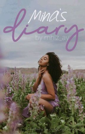 Mina's Diary by mhiz_ay