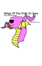 Wings Of Fire Truth Or Dare! (With the Jade Winglet) by DragonsNotWyverns