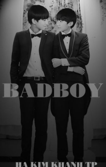 [FULL][LONGFIC][KAIYUAN][XIHONG] BAD BOY