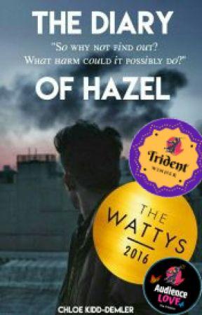 The Diary Of Hazel (Diary Series #1) by Chloe_Kaydee_x