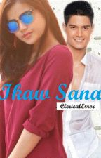 Ikaw Sana (DanrisFanFict.) (COMPLETED) by Charlotte_Cuevas