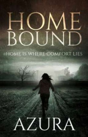 Homebound | MARKED FOR DEATH: BOOK ONE by Azura_Deceiver