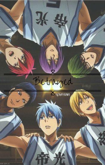 Betrayed ( kuroko no Basuke )