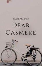 Dear Casmere by PearlMurphy