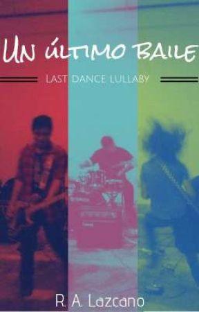 Un Último Baile by RALazc