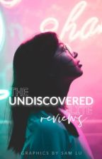 The Undiscovered Elite: Reviews [OPEN] by undiscoveredelite