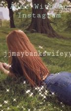 ✰ 𝙰𝚗𝚗𝚎 𝚆𝚒𝚝𝚑 𝙰𝚗 𝙸𝚗𝚜𝚝𝚊𝚐𝚛𝚊𝚖 ✰ by jjmaybankswifeyy