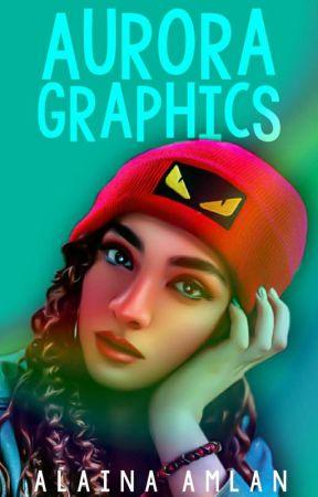|| AURORA GRAPHICS || by Alaina1705