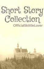 Short Story Collection by OfficialSkittleLover