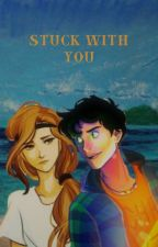 STUCK WITH YOU (Percy Jackson) by Riptide_2020