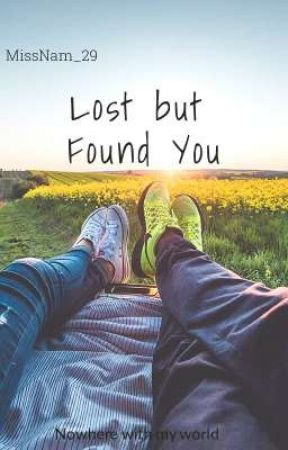Lost but Found You by MissNam_29