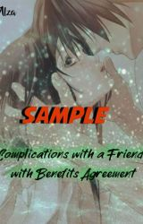 Complications With A Friends With Benifits Agreement by evilzombie18