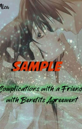 Complications With A Friends With Benifits Agreement