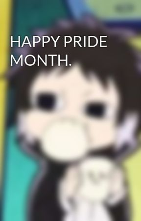 HAPPY PRIDE MONTH. by moonwatcher71