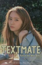 Textmate [KaiStal One Shot] by TheEleventhLetter