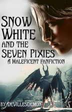 Snow White and the Seven Pixies | 𝗠𝗔𝗟𝗘𝗙𝗜𝗖𝗘𝗡𝗧 by DevillesDemon