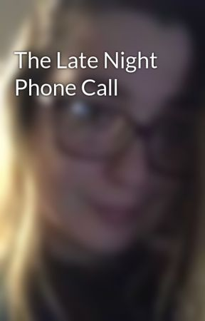 The Late Night Phone Call by LeprachaunGold