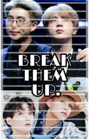 BREAK THEM UP! Namjin+Taekook by Cover_fire