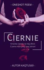 Ciernie  ᴏɴᴇꜱʜᴏᴛ ᴘᴏᴇᴍ✓ by Marceleq9
